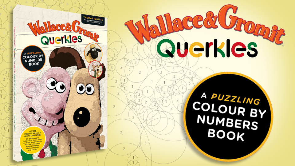 Wallace and Gromit Querkles Book On Sale Now!